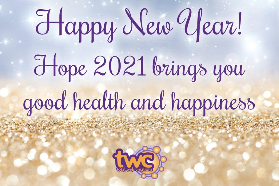 Happy New Year 2021 from Total Web Creations!