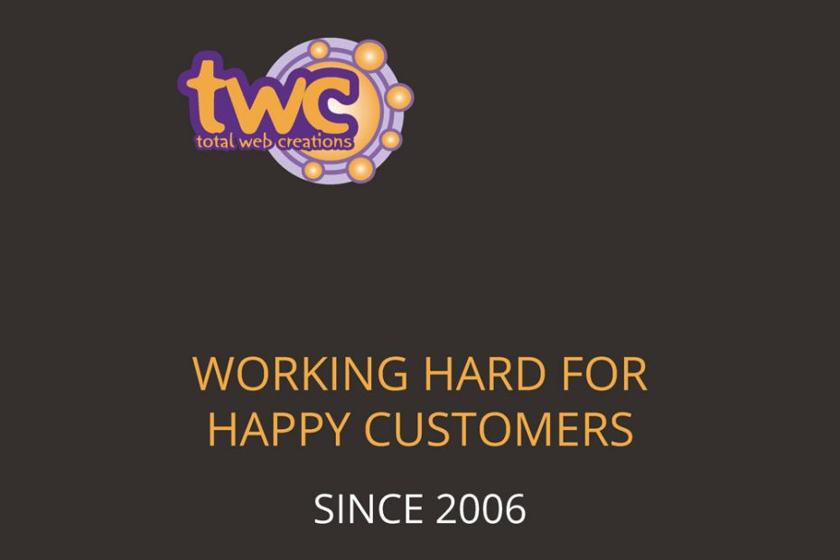 Total Web Creations   Working Hard for Happy Customers Since 2006