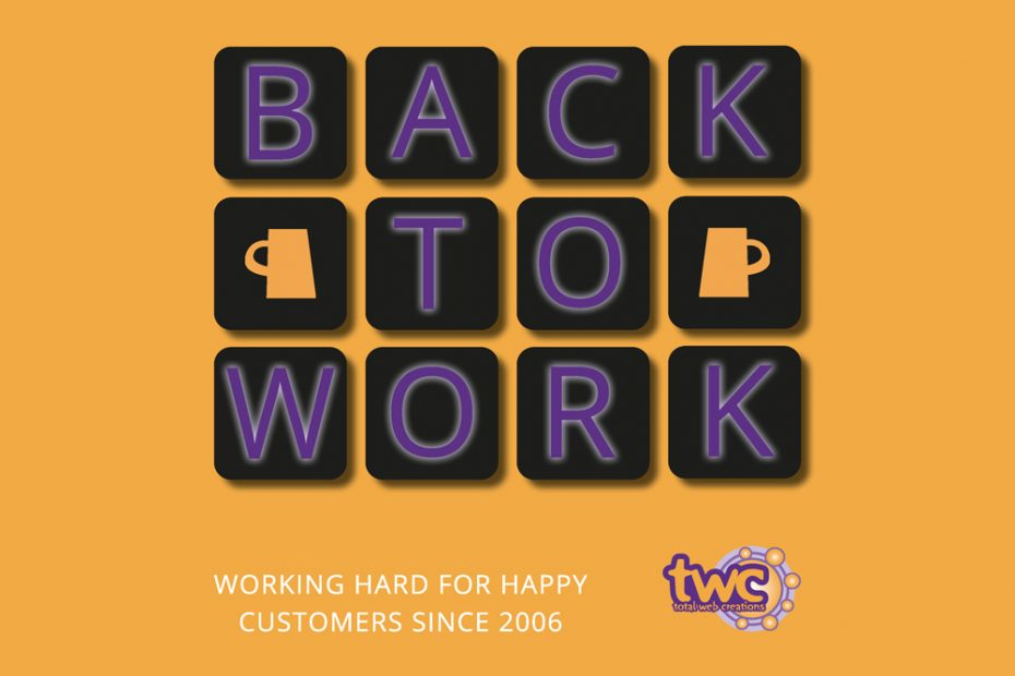 Back to Work with Total Web Creations | Feel Inspired!